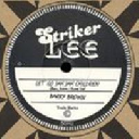 "Striker Lee - Uk Barry Brown - King Tubby Let Go Jah Jah Children - Dub X Oldies Classic 10"" rv-10p-00837"