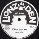 "Lionz Den - Uk Jerry Lionz Cyan Tan Ya - Version - Dub Mix Cyan Tan Ya Uk Dub 10"" rv-10p-01283"