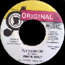"Original Music - Ja Errol Flabba Holt Fly Yu Dread - Dub Fly Yu Dread Oldies Classic 7"" rv-7p-08380"