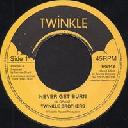 """Twinkle - Uk Twinkle Brothers Never Get Burn - Version X Reggae Hit 7"""" rv-7p-08958"""