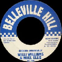"Belleville Hill - Fr Willi Williams - Noel Ellis Rocking Universally - Version Real Rock Oldies Classic 7"" rv-7p-15899"