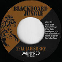"Blackboard Jungle - Fr Danny Red - Jah Disciple Tell Jah Sorry - Version X Uk Dub 7"" rv-7p-16216"