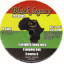 "Black Legacy - Uk Keety Roots Mighty Long Way - Dub - Verse 3 - Wicked Good Bad - Dub - Verse 3 X Uk Dub 12"" rv-12p-00319"