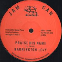 "Jam Can - Jah Fingers - Uk Barrington Levy Praise His Name - Version Praise His Name - Battlefield Oldies Classic 12"" rv-12p-01683"