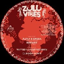 "Zulu Vibes - Fr Jonnygo Figure - Twan Tee Alpha And Omega - Why Dem A Fight We Down X Reggae Hit 12"" rv-12p-02906"