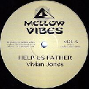 "Mellow Vibes - Uk Vivian Jones - Robert Dallas Help Us Father - Dub - Mr Wicked Man - Dub X Uk Dub 12"" rv-12p-02961"