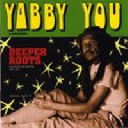 Pressure Sounds - Uk Yabby You Deeper Roots - Dub Plate And Rarities 1976 1978 X Artist Album LP rv-lp-00639