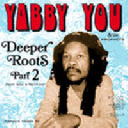 Pressure Sounds - Uk Yabby You Deeper Roots Part 2 - More Dubs And Rarities X Artist Album LP rv-lp-00819