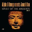 Mania Dub - Eu Alpha And Omega - Jonah Dan Spirit Of The Ancients Vol 2 X Uk Dub Album LP rv-lp-01719